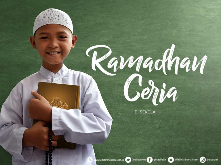 Ramadhan Ceria di sekolah